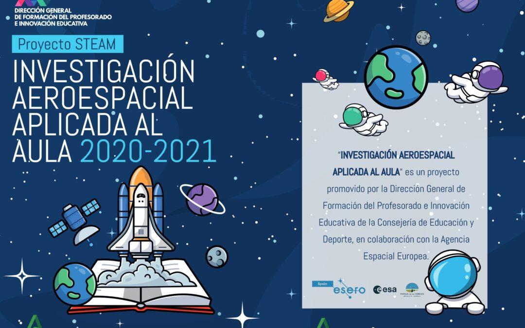 "Proyecto STEAM: ""INVESTIGACIÓN AEROESPACIAL APLICADA AL AULA"""